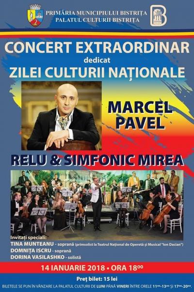 MARCEL PAVEL ȘI RELU&SIMFONIC MIREA - ÎN CONCERT EXTRAORDINAR DE ZIUA CULTURII NAȚIONALE LA BISTRIȚA!