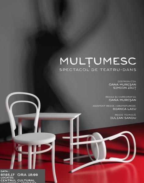 MULȚUMESC - SPECTACOL DE TEATRU-DANS