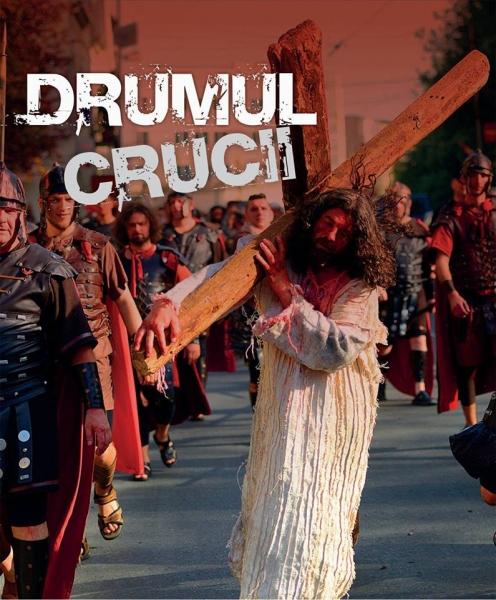 """TEATRUL STRADAL """"DRUMUL CRUCII"""" - ÎN 6 APRILIE 2015 LA BISTRIȚA"""