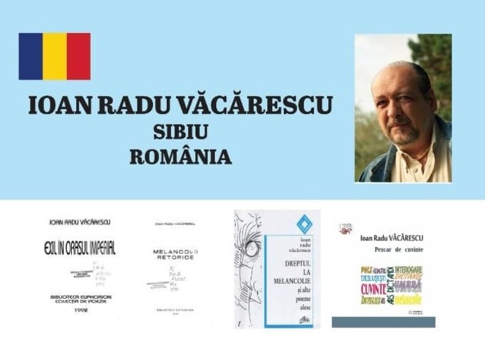 """""""PESTE ANI"""" - IOAN RADU VĂCĂRESCU"""