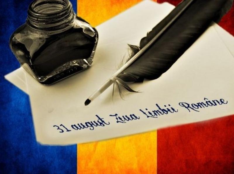 31 AUGUST - ZIUA LIMBII ROMÂNE!