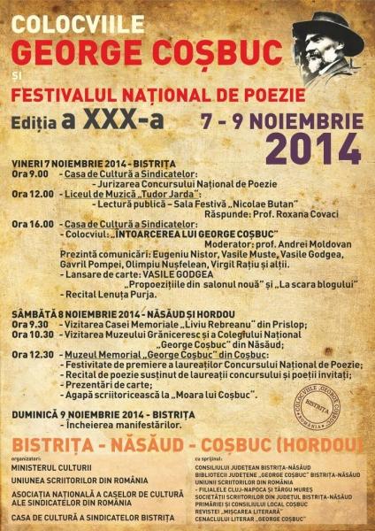 COLOCVIILE GEORGE COȘBUC - FESTIVALUL NAȚIONAL DE POEZIE, EDIȚIA XXX-A, 2014 !
