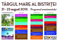 """TÂRGUL MARE AL BISTRIȚEI"" - 21-23 AUGUST - PROGRAM COMPLET"