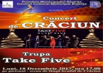 CONCERT DE CRĂCIUN - TAKE FIVE MUSIC BAND !